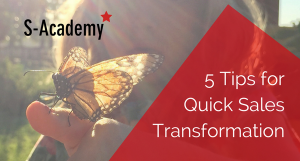 5 Tips for Quick Sales Transformation